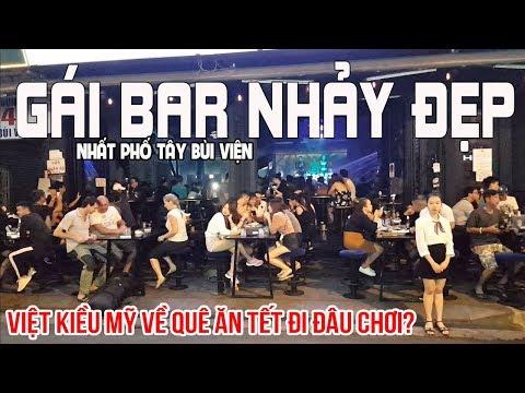 Việt Kiều Về Sài Gòn đi đâu ĂN CHƠI | 2 em gái quán Bar Nhún Nhẩy gây chú ý ở PHỐ TÂY BÙI VIỆN