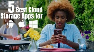 5 Best Cloud Storage Apps for Android