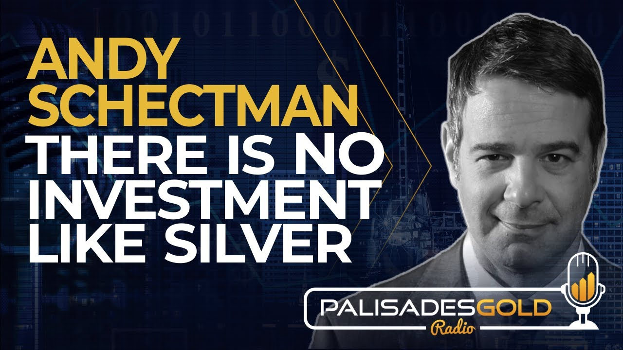 Andy Schectman: There is NO Investment Like Silver