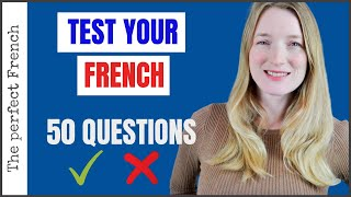 50 questions to test your level of French | French test | Beginners and intermediates