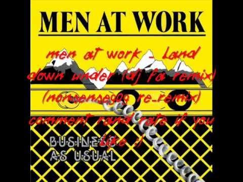 Men at Work - Land Down Under (DJ FA Remix) (nonsense909 re-remix)