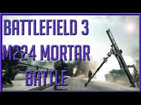 Battlefield 3: M224 Mortar Battle Operation Metro