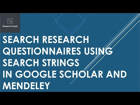 Search Business Research Questionnaires using Search Strings in Google Scholar and Mendeley