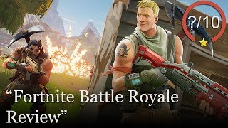 Fortnite Battle Royale Review [PS4, Xbox One, & PC] - Free to Play (Video Game Video Review)