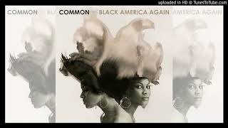 "Common feat. Bilal - ""Letter To The Free"" (Clean)"