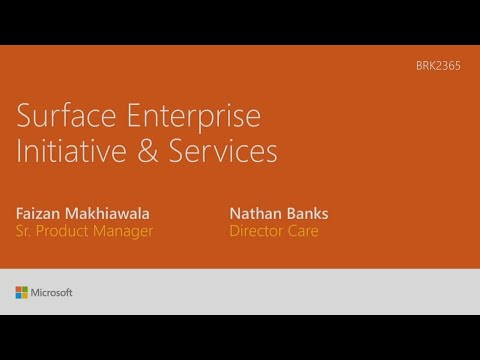 Service and Support for Microsoft Surface – Built for the Demands of Today's Enterprise - BRK2365
