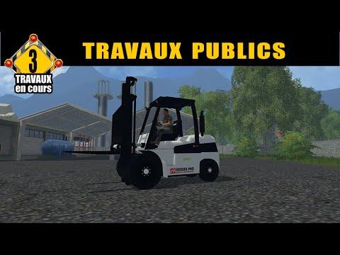 Farming simulator 15 / travaux publics / by FT MODDING /épisode 3 / multi