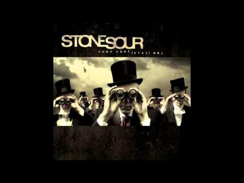 Stone Sour   08   Through Glass, HQ Audio