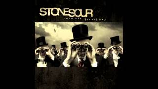 Stone Sour   08   Through Glass, HQ Audio
