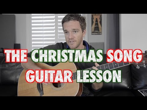 The Christmas Song Guitar Tutorial