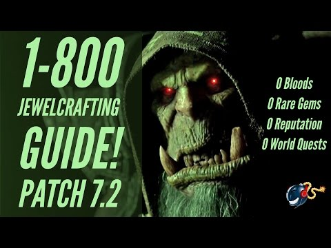 WoW Legion | 1-800 Jewelcrafting Guide! (ZERO Bloods,Rare Gems,WQ's, Rep!)