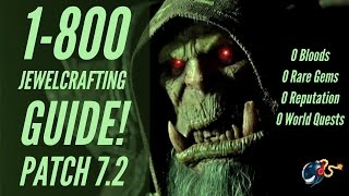 WoW Legion | 1-800 Jewelcrafting Guide! (ZERO Bloods,Rare Gems,WQ