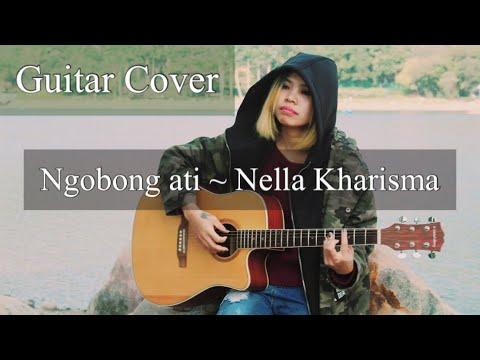 Ngobong ati ~Nella Kharisma guitar Cover