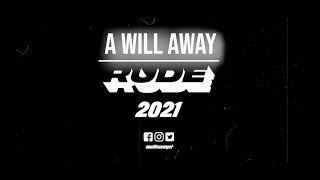 A Will Away: 20th Anniversary Rude Records Announcement