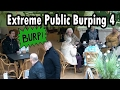 Extreme Burping In Public 4