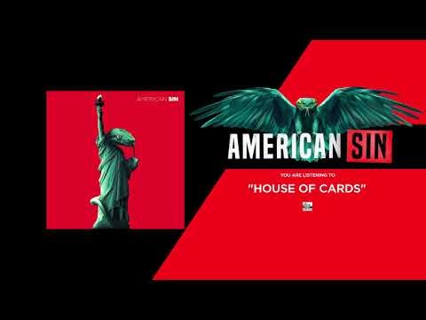 AMERICAN SIN - House of Cards