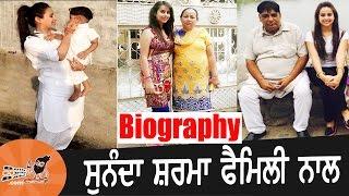 Sunanda sharma | with family | biography | mother | father | songs | jatt yamla song | patake song