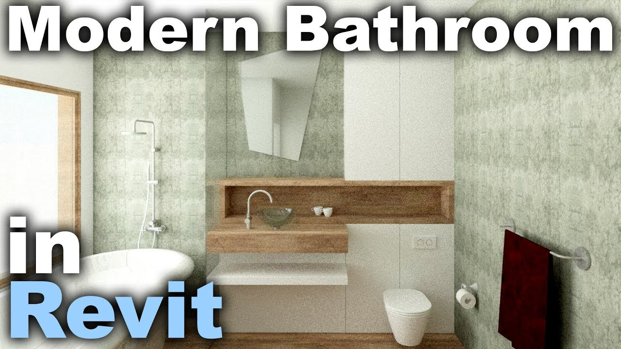 Modern Bathroom Interior Design In Revit Tutorial Youtube
