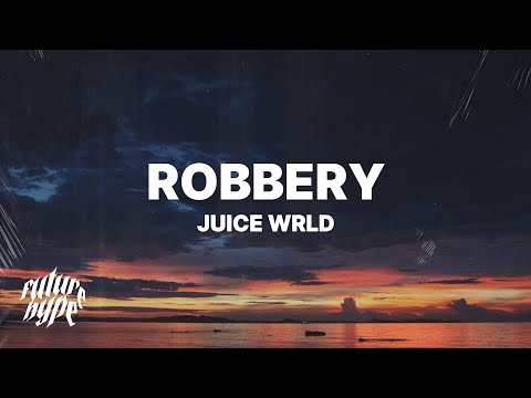 Juice WRLD - Robbery (Lyrics) from YouTube · Duration:  4 minutes 1 seconds