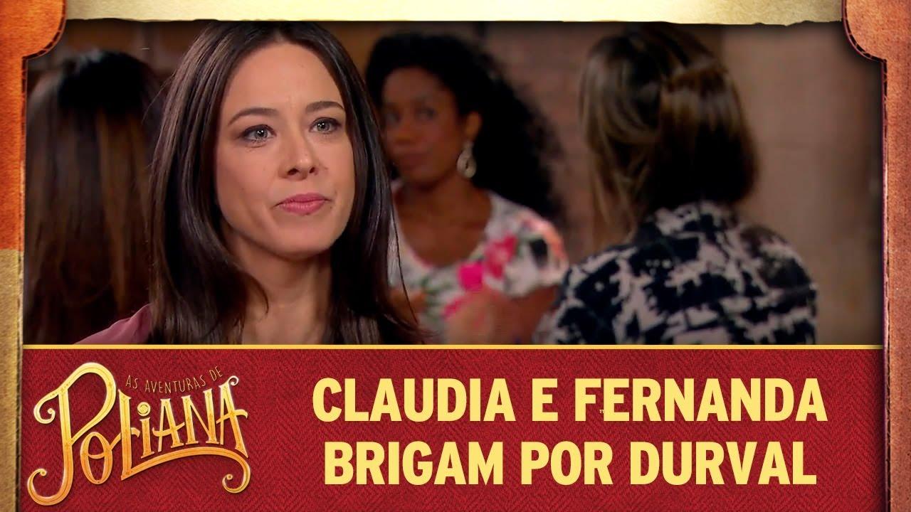Claudia e Fernanda brigam feio por Durval   As Aventuras de Poliana