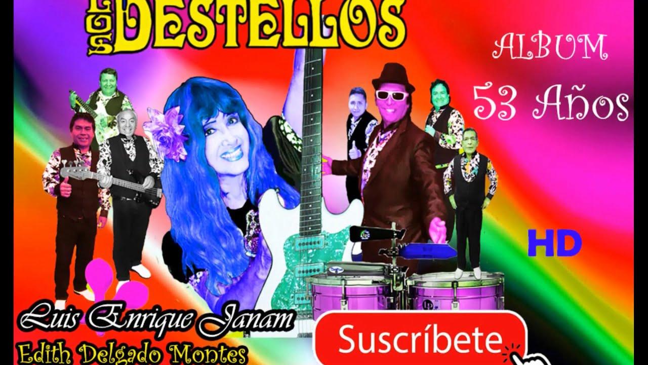 """LOS DESTELLOS De  EDITH DELGADO MONTES - CORAZONCITO """"Embajadores Culturales de la Cumbia Peruana """""""