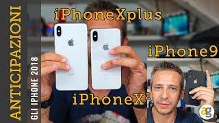 ANTICIPAZIONI iPhone Xs iPhone Xs mar e iPhone Xr