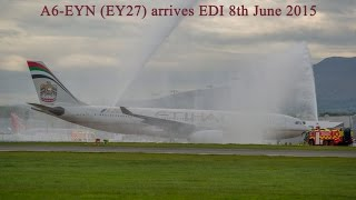 Inaugral Etihad EY27 arrives Edinburgh Airport 8th June 2015