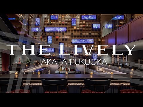 Discover the new promotional video for The Lively Fukuoka