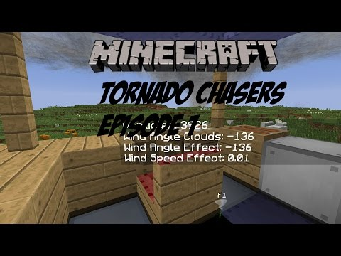 Minecraft Tornado Chasers (Localized Weather Mod) S1E1