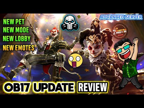 FREEFIRE OB17 UPDATE - NEW CHARACTER , NEW EMOTES , NEW MODES , NEW LOBBY , NEW PET + MUCH MORE 🔥