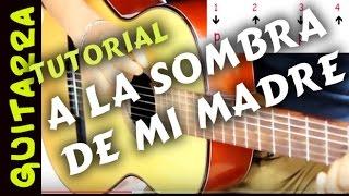 Tutorial explicacion A LA SOMBRA DE MI MADRE - Leo Dan. en Guitarra