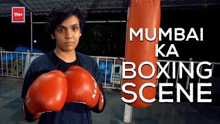 How boxing is giving Mumbai's Boxers a Fighting Chance | Mumbai Ka Boxing Scene