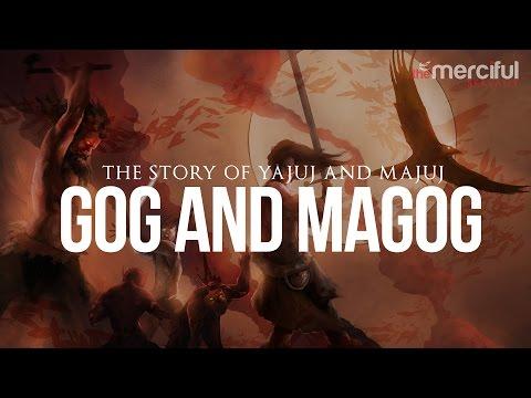 The Story of Gog and Magog (Ya'juj And Ma'juj)