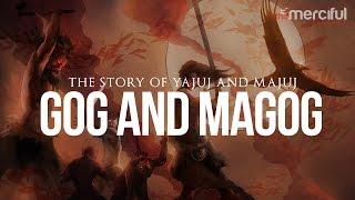 The Story of Gog and Magog Ya juj And Ma juj