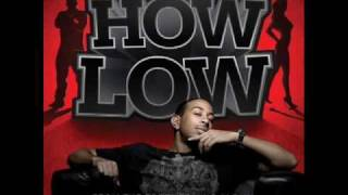 Ludacris - How Low (Can You Go) HQ MP3 Download Link.flv