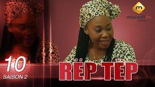 Série - Rep Tep - Saison 2 - Episode 10 (MBR)
