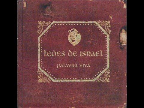 Leões De Israel - Ouça A Profecia