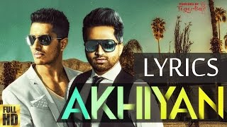 Falak AKHIYAN Lyrics ft Arjun | Full Song