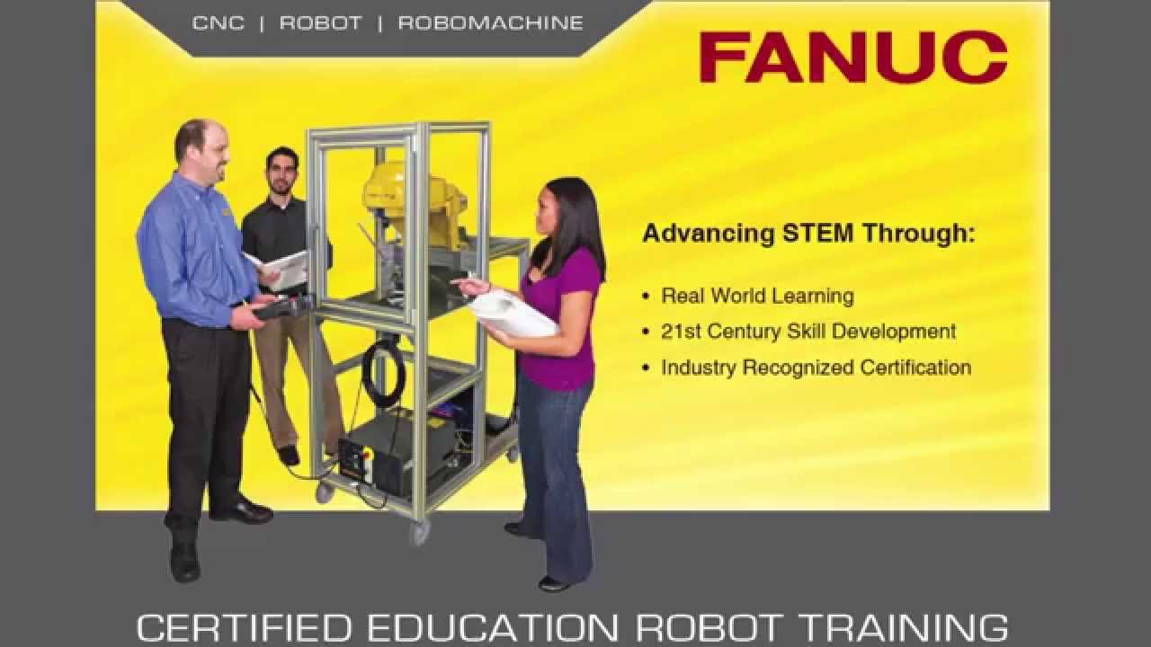 Advanced Automation Training Cell with ROBODRILL from FANUC America's CERT  Program