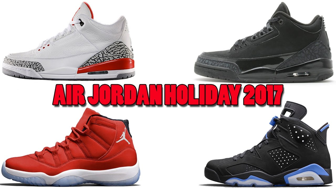 7e00427117c99 Air Jordan Holiday 2017 Releases