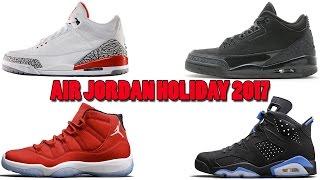 Air Jordan Holiday 2017 Releases, Katrina Jordan 3 with NIKE AIR, Black Cat 3s and More