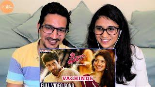 Vachinde Full Video Song REACTION   Fidaa Full Video Songs    Varun Tej, Sai Pallavi   Lens Active
