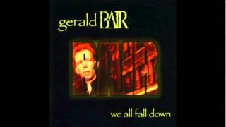Gerald Bair - The Little Left - We All Fall Down