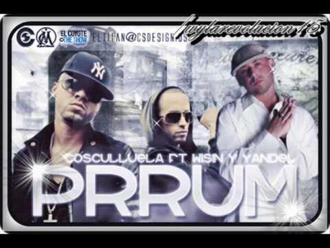 Prumm Prum - Cosculluela ft Wisin y Yandel-Official Remix