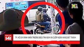 TP Hồ Chí Minh khẩn trương điều tra nghi án 2 thanh niên cướp ngân hàng bất thành tại Tân Phú