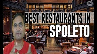 Best Restaurants and Places to Eat in Spoleto, Italy
