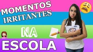 ESCOLA DO BARULHO 3  -  MOMENTOS IRRITANTES NA ESCOLA