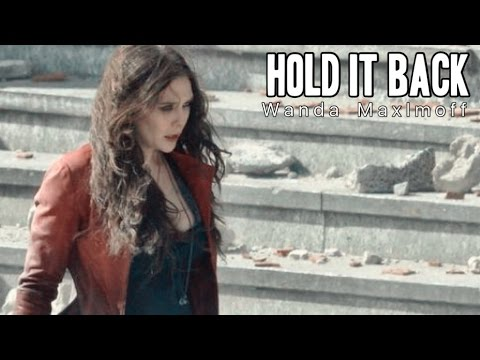 Hold It Back || Wanda Maximoff