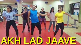 Akh Lad Jaave | Dance Fitness Routine | Choreographed By RK And Nikita