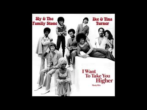 Sly & The Family Stone & Ike & Tina Turner - I Want To Take You Higher (MottyMix)